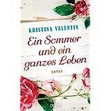 Ein Sommer und ein ganzes Leben: Roman (German Edition)