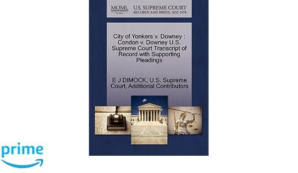 City of Yonkers v  Downey: Condon v  Downey U S  Supreme