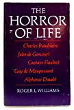 The Horror of Life, Roger Lawrence Williams, 0226899195