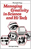 img - for Managing Creativity in Science and Hi-Tech book / textbook / text book
