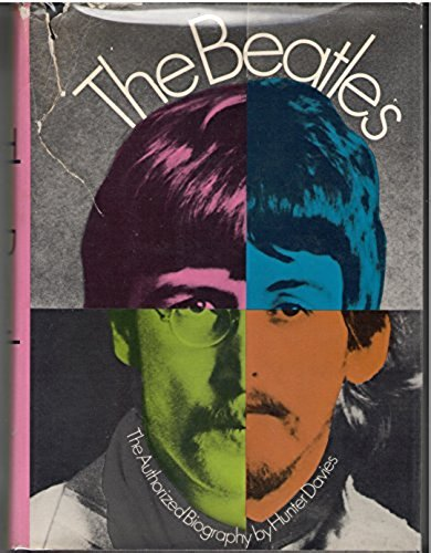 The Beatles The Authorized Biography By Hunter Davies Amazon