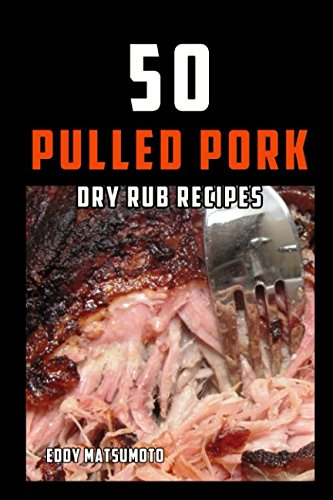 50 Pulled Pork Dry Rub Recipes Mens Pork