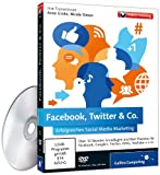 Facebook, Twitter & Co. - Das Praxis-Training