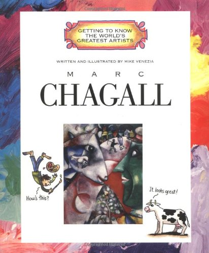 Marc Chagall (Getting To Know The World's Greatest Artists (Paperback))