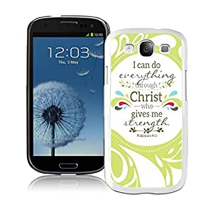 Samsung Galaxy S3 Case I9300 Element White Cell Phone Case Cover Protector Christian Theme - Bible Verse Philippians 413 - Durable and lightweight Cover Case by runtopwell