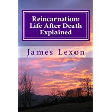 Reincarnation: Life After Death Explained