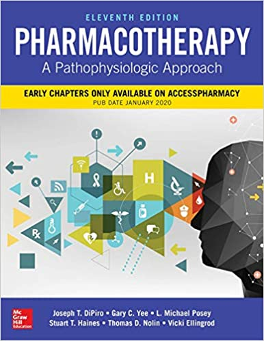 Pharmacotherapy: A Pathophysiologic Approach, Eleventh Edition - Original PDF