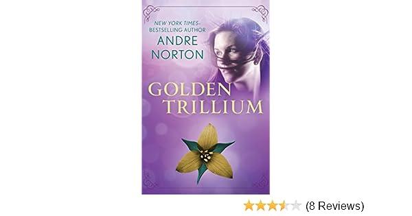 Amazon Golden Trillium The Saga Of The Trillium Book 3 Ebook