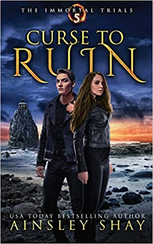 Curse to Ruin (The Immortal Trials): Ainsley Shay: 9781095269725