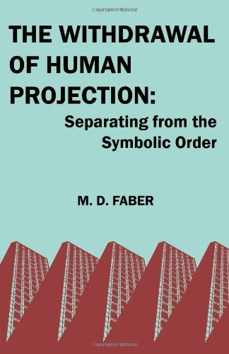 Download The Withdrawal of Human Projection: Separating from the Symbolic Order PDF