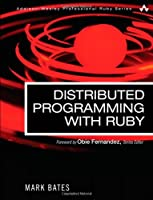 Distributed Programming with Ruby Front Cover