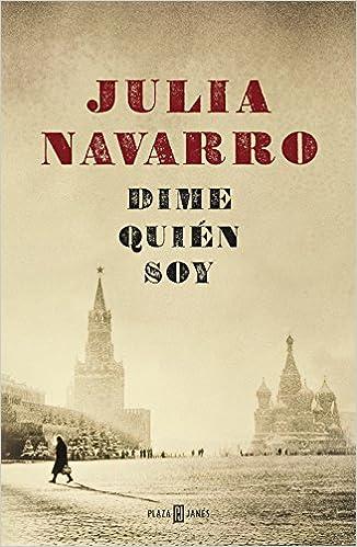 Dime Quién Soy por Julia Navarro epub