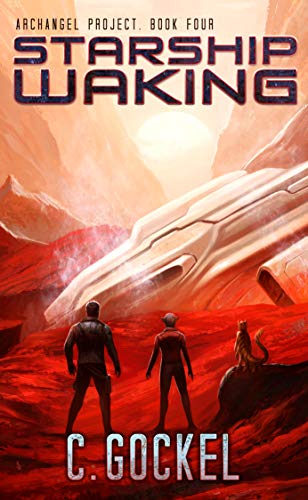 Starship Waking: Archangel Project by C. Gockel ebook deal