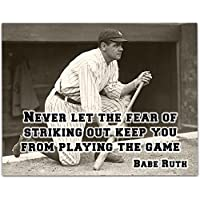 Babe Ruth - Never Let The Fear Art Print - 11x14 Unframed Art Print - Great Boy's/Girl's Room Decor and Gift for Baseball Fans
