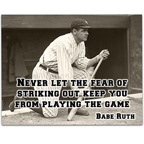Babe Ruth - Never Let The Fear Art Print - 11x14 Unframed Art Print - Great Boy's/Girl's Room Decor and Gift for Baseball Fans from Personalized Signs by Lone Star Art