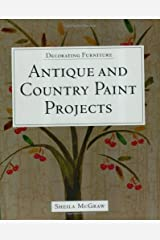 Decorating Furniture: Antique and Country Paint Projects Paperback