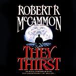 They Thirst | Robert McCammon