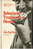 Behavioral Treatments of Obesity, J. Foreyt, 008019902X