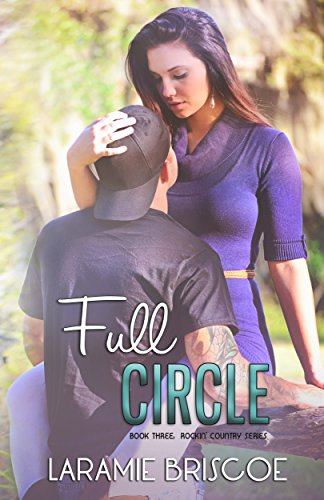 (Full Circle (Rockin' Country Book 3) )