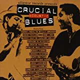 Crucial Acoustic Blues