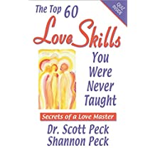 Love Skills You Were Never Taught: Secrets of a Love Master