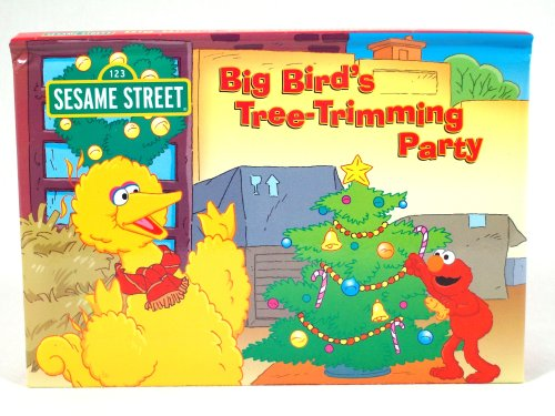 (Big Bird's Tree-Trimming Party (A Ticklish Christmas on Sesame Street Series, 4 books in this series) )