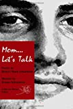 Mom... Let's Talk, Robert Schaeberle and Jeanne Schaeberle, 1430303956