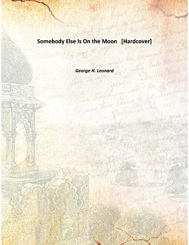 Download Somebody Else Is On the Moon [Hardcover] pdf epub