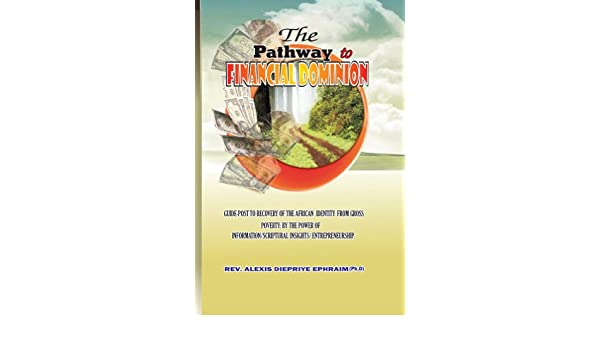The Pathway to Financial Dominion