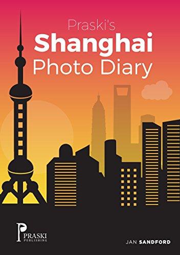 Praski's Shanghai Photo Diary