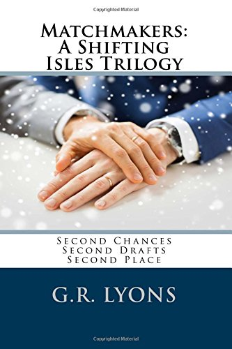 Matchmakers: A Shifting Isles Trilogy