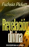 Revelacion Divina, Fuchsia Pickett, 0884195511