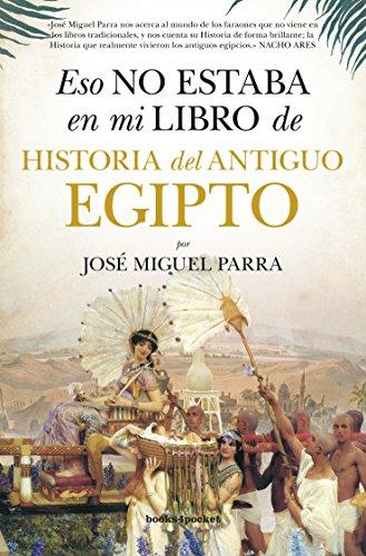 ESO NO ESTABA EN MI LIBRO HISTORIA DEL ANTIGUO EGIPTO (B4P)