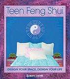 Teen Feng Shui, Susan Levitt, 0892819162
