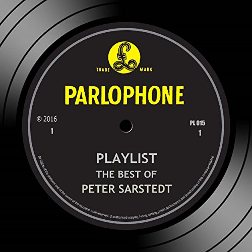 Playlist: The Best Of Peter Sarstedt (The Best Of Peter Sarstedt)