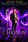 Chosen: A Supernatural Suspense Urban Fantasy Demon Hunter Thriller Book 1