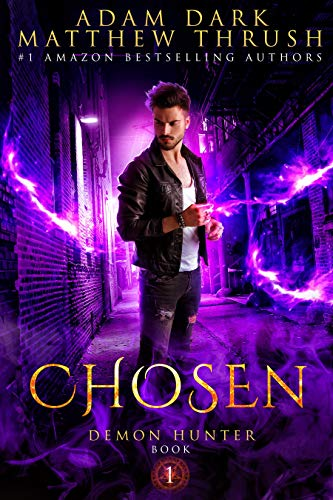 Pdf Science Fiction Chosen: A Supernatural Suspense Urban Fantasy Demon Hunter Thriller Book 1