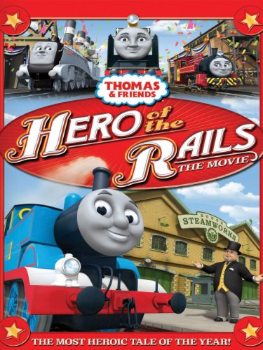 Thomas & Friends: Hero Of The Rails (Thomas And Friends King Of The Railway)