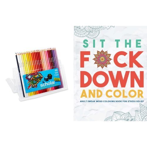 Sit the Fck Down and Color: Adult Swear Word Coloring Book f