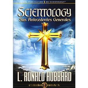 Scientology: Sus Antecedentes Generales [Scientology: Its General Background] Audiobook