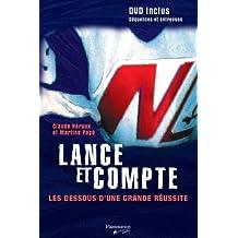 LANCE ET COMPTE : LES DESSOUS D'UNE GRANDE RÉUSSITE +DVD DE 30 MINUTES