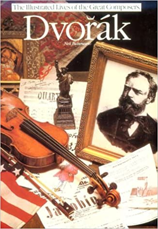 Dvorak (The Illustrated Lives of the Great Composers)