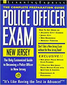 police officer exam  jersey complete preparation guide learning express law enforcement