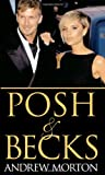 Posh and Becks, Andrew Morton, 1416953868
