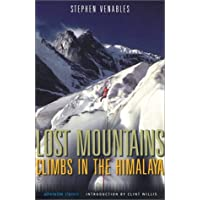 Lost Mountains: Climbs in the Himalaya (Adrenaline Classics Series)