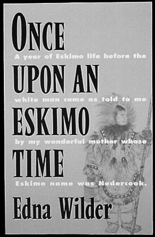 Once Upon an Eskimo Time (Once Upon A Time In The Wild West)
