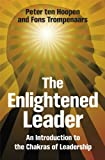 The Enlightened Leader - An Introduction to theChakras of Leadership