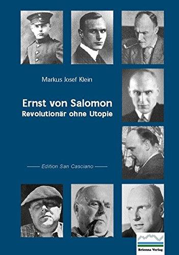Ernst von Salomon: Revolutionär ohne Utopie