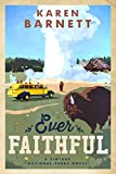 Ever Faithful: A Vintage National Parks Novel