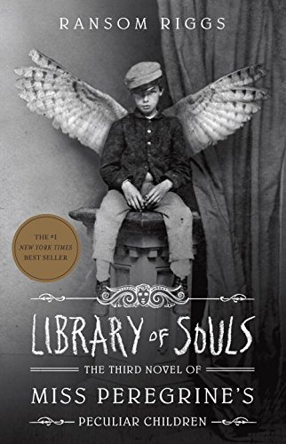 Library of Souls: The Third Novel of Miss Peregrine's Peculiar Children cover